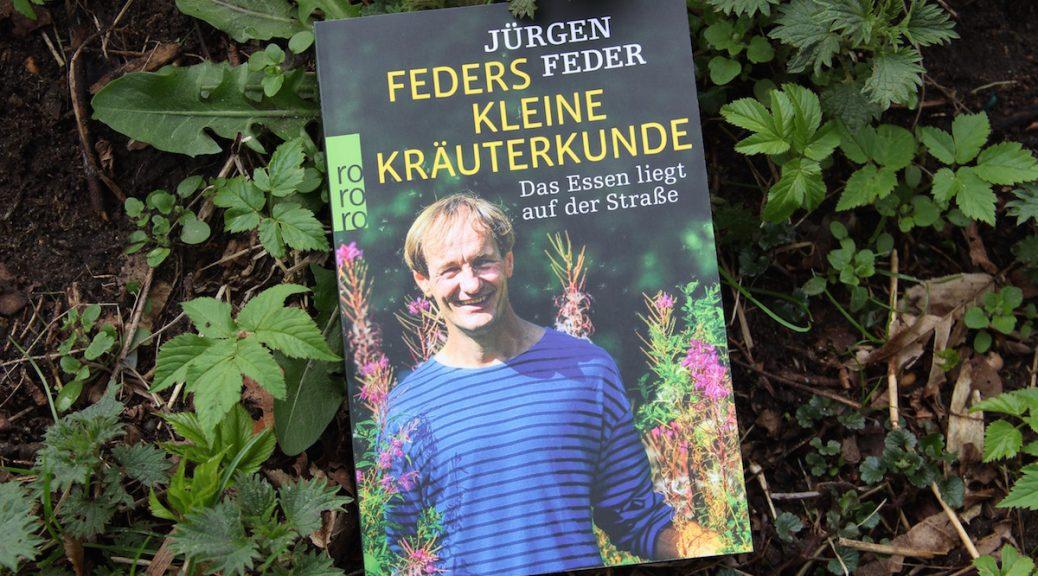 """Jürgen Feders drittes Buch """"Feders kleine Kräuterkunde"""""""