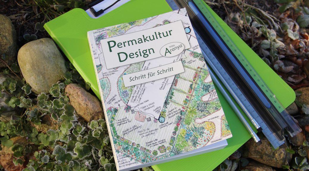 "Buch ""Permakultur Design"" von Aranya"