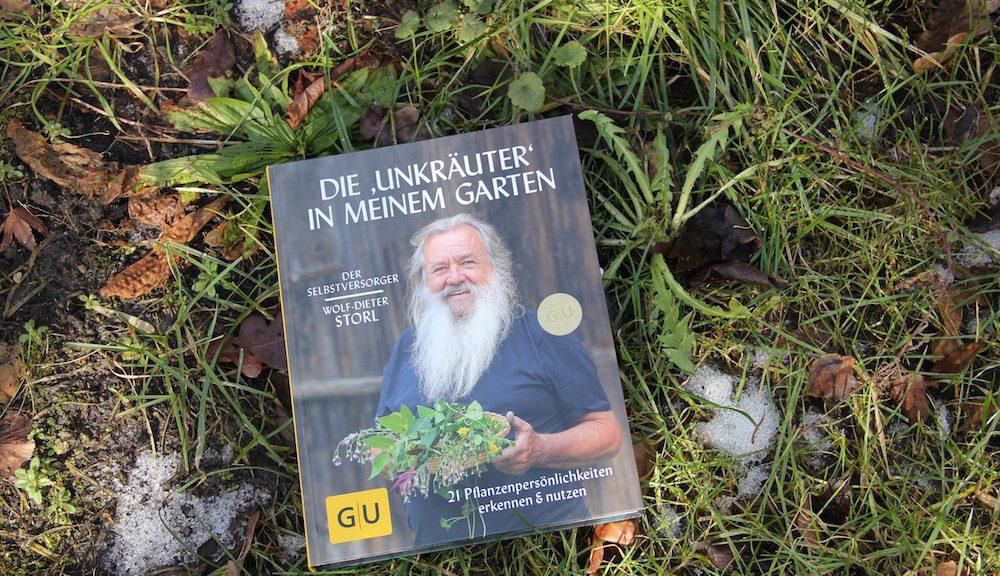 Die Unkräuter In Meinem Garten Von Wolf Dieter Storl Grüne Töne