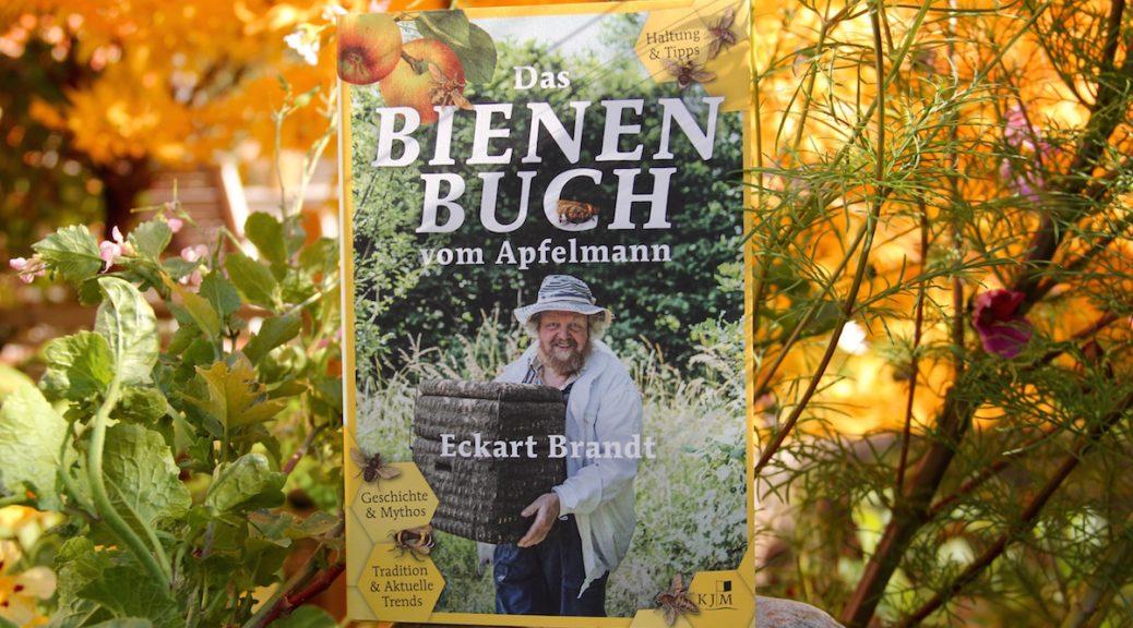 """""""Das Bienenbuch vom Apfelmann"""" von Eckart Brandt im Beet"""