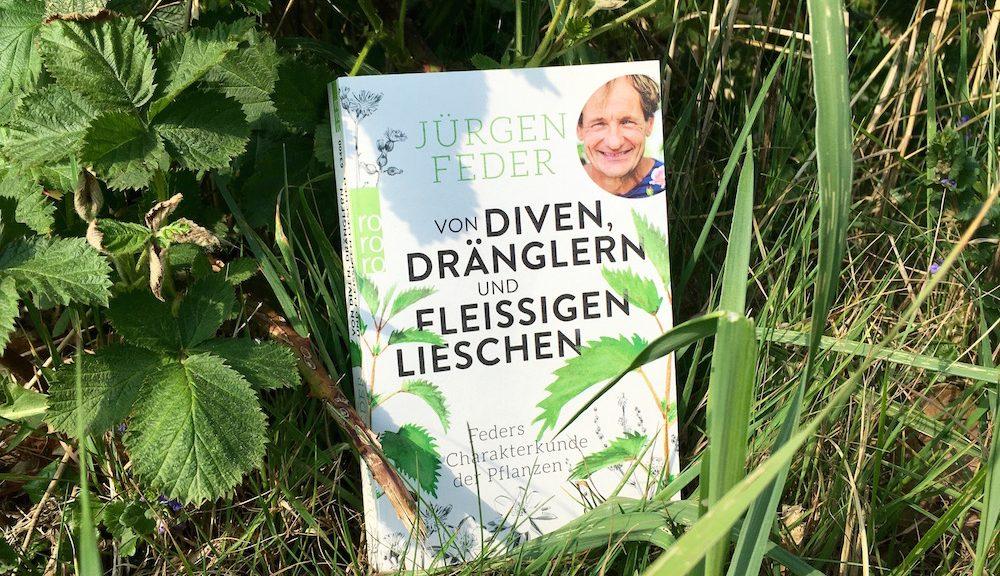 """Jürgen Feders Buch """"Von Diven, Dränglern und fleißigen Lieschen"""" steht im Grünen"""